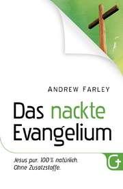 Das nackte Evangelium