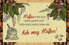 Kaffeekarte - Kaffee redet nicht.