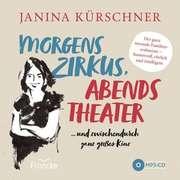 MP3-CD: Morgens Zirkus, abends Theater