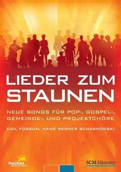 Songbook: Lieder zum Staunen - ProChrist 2009
