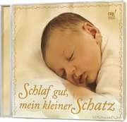 CD: Schlaf gut, mein kleiner Schatz