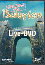 Live-DVD: Verschleppt nach Babylon