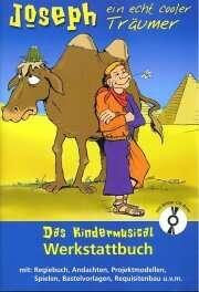 Joseph - ein echt cooler Träumer (Werkstattbuch)