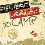CD: Feiert Jesus! - to camp