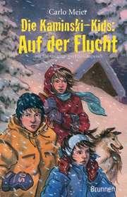 Die Kaminski-Kids: Auf der Flucht (Taschenbuch)