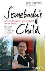 Somebodyïs Child