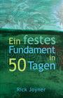 Ein festes Fundament in 50 Tagen