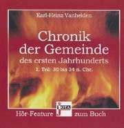 Chronik der Gemeinde des ersten Jahrhunderts - Hörbuch