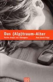 Das (Alp)traum-Alter