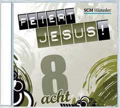 CD: Feiert Jesus! 8