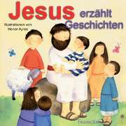 Jesus erzählt Geschichten