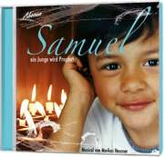 CD: Samuel - ein Junge wird Prophet