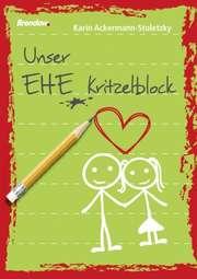 Unser Ehe-Kritzelblock