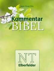 """Kommentarbibel NT Elberfelder Motiv """"Natur"""""""