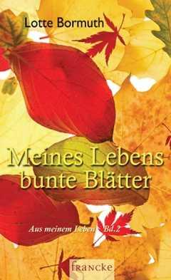Meines Lebens bunte Blätter