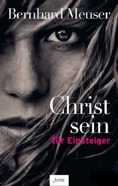 Christ sein für Einsteiger