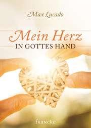 Mein Herz in Gottes Hand