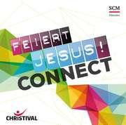 CD: Feiert Jesus! Connect