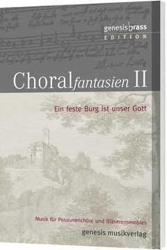 Choralfantasien 2 (Bläserpartitur)