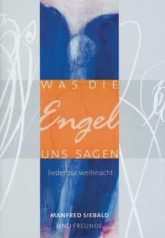 Liederheft: Was die Engel uns sagen