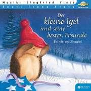 Der kleine Igel und seine besten Freunde - Liederheft