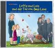 Lotta und Luis - und der Tod von Oma Lene